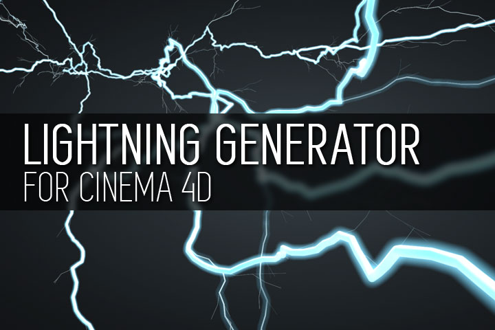 Lightning Generator - Free Cinema 4D Plugin
