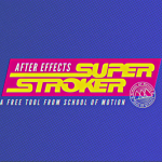 Super Stroker – Free After Effects Preset