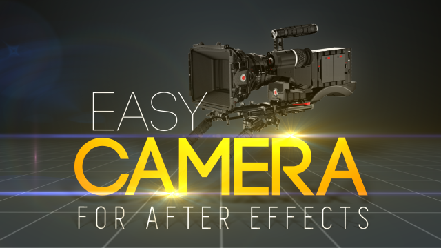 Easy Camera for After Effects